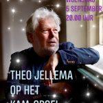 Concert Theo Jellema 5 september 2018 op Kam-orgel